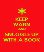 KEEP WARM AND SNUGGLE UP WITH A BOOK - Personalised Poster A4 size
