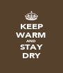 KEEP WARM AND STAY DRY - Personalised Poster A4 size