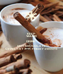 KEEP WARM DRINK HOT CHOCOLATE LEVEL 1 AT 7PM  FRIDAY 29/05/15 - Personalised Poster A4 size