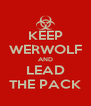 KEEP WERWOLF AND LEAD THE PACK - Personalised Poster A4 size