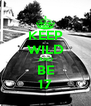 KEEP WILD AND BE 17 - Personalised Poster A4 size