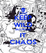 KEEP WILD BECAUSE IT CHAOS - Personalised Poster A4 size