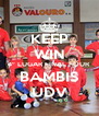 KEEP WIN 4º LUGAR FINAL FOUR BAMBIS UDV - Personalised Poster A4 size