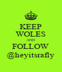 KEEP WOLES AND FOLLOW @heyitsrafly - Personalised Poster A4 size