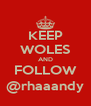 KEEP WOLES AND FOLLOW @rhaaandy - Personalised Poster A4 size