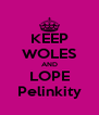 KEEP WOLES AND LOPE Pelinkity - Personalised Poster A4 size