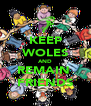 KEEP WOLES AND REMAIN  FRIENDS - Personalised Poster A4 size