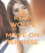 KEEP WOLES DA MOVE ON TEH HESE - Personalised Poster A4 size