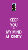KEEP YOU IN  MY MIND AL KINDY - Personalised Poster A4 size