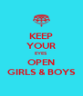 KEEP YOUR EYES OPEN GIRLS & BOYS - Personalised Poster A4 size