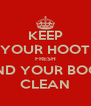 KEEP YOUR HOOT FRESH AND YOUR BOOT CLEAN - Personalised Poster A4 size