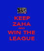 KEEP ZAHA AND WIN THE LEAGUE - Personalised Poster A4 size