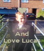 KEEPb And Love Lucas - Personalised Poster A4 size