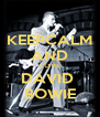 KEEPCALM AND LOVE DAVID  BOWIE - Personalised Poster A4 size