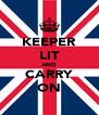 KEEPER LIT AND CARRY ON - Personalised Poster A4 size