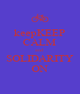 keepKEEP CALM and SOLIDARITY ON - Personalised Poster A4 size