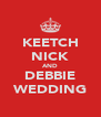 KEETCH NICK AND DEBBIE WEDDING - Personalised Poster A4 size