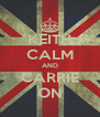KEITH CALM AND CARRIE ON - Personalised Poster A4 size