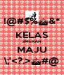 !@#$%^&* KELAS 3MERAH MAJU \;'<?.>^#@ - Personalised Poster A4 size