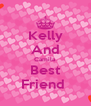 Kelly And Camila Best Friend  - Personalised Poster A4 size