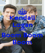 Kendall Logan AND Boom Boom Boom - Personalised Poster A4 size