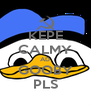 KEPE CALMY AD GOOBY PLS - Personalised Poster A4 size