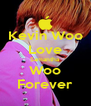 Kevin Woo Love Samantha Woo Forever - Personalised Poster A4 size