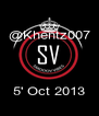 @Khentz007    5' Oct 2013 - Personalised Poster A4 size