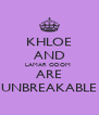 KHLOE AND LAMAR ODOM  ARE UNBREAKABLE - Personalised Poster A4 size