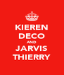 KIEREN DECO AND JARVIS THIERRY - Personalised Poster A4 size