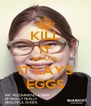 KILL IT BEFORE IT LAYS EGGS - Personalised Poster A4 size