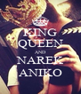 KING QUEEN AND NAREK ANIKO - Personalised Poster A4 size