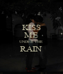 KISS ME UNDER THE RAIN  - Personalised Poster A4 size