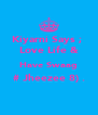 Kiyarni Says ;  Love Life & Have Swaag # Jheezee 8) .  - Personalised Poster A4 size