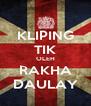 KLIPING TIK OLEH RAKHA DAULAY - Personalised Poster A4 size