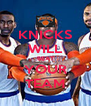 KNICKS WILL BEAT YOUR TEAM - Personalised Poster A4 size