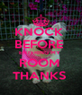 KNOCK  BEFORE  ENTERING MY  ROOM  THANKS  - Personalised Poster A4 size