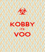 KOBBY -72- VOO  - Personalised Poster A4 size