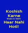 Koshish Karne Waalo ki Kabhi Haar Nahi Hoti! - Personalised Poster A4 size