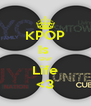 KPOP Is  Our Life <3 - Personalised Poster A4 size