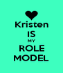 Kristen IS MY ROLE MODEL - Personalised Poster A4 size