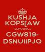 KUSHJA KOPS[AW 12JF0DSCJ CGW819- DSNUIIPJQ - Personalised Poster A4 size