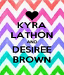 KYRA LATHON AND DESIREE BROWN - Personalised Poster A4 size