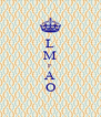 L M F A O - Personalised Poster A4 size