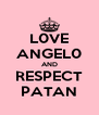 L0VE ANGEL0 AND RESPECT PATAN - Personalised Poster A4 size