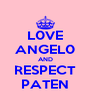 L0VE ANGEL0 AND RESPECT PATEN - Personalised Poster A4 size