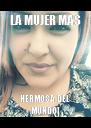 LA MUJER MAS HERMOSA DEL MUNDO! - Personalised Poster A4 size
