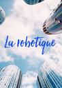 La robotique - Personalised Poster A4 size