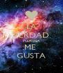 LA VERDAD MARIFER ME  GUSTA - Personalised Poster A4 size