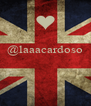 @laaacardoso    - Personalised Poster A4 size